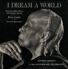 I Dream a World by Brian Lanker