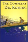 The Compleat Dr. Rowing