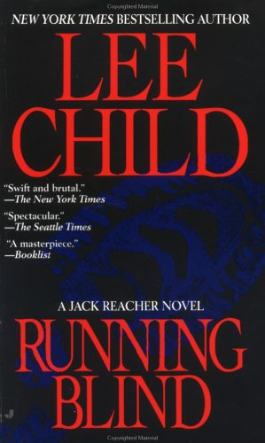 Running Blind (Jack Reacher, #4)