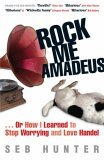 Rock Me Amadeus: Or How I Learned To Stop Worrying And Love Handel