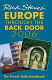 Rick Steves' Europe Through the Back Door 2006: The Travel Skills Handbook