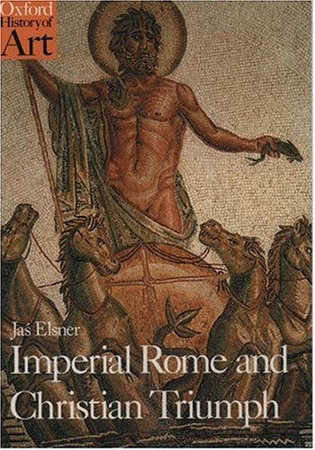 Imperial Rome and Christian Triumph by Jaś Elsner