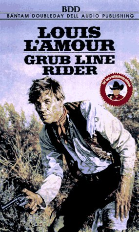 Grub Line Rider by Louis L'Amour