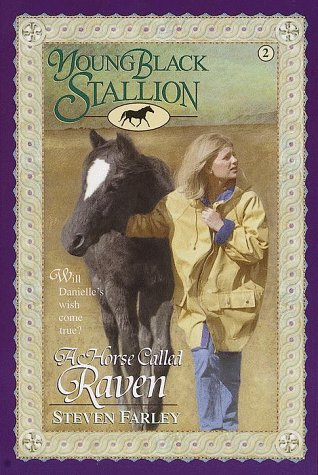A Horse Called Raven (Young Black Stallion, #2)