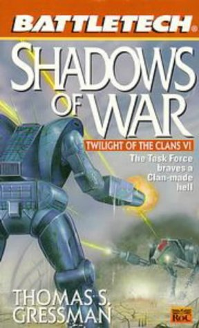 Shadows of War (BattleTech Universe #42)