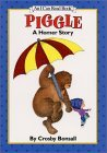 Piggle by Crosby Bonsall