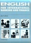 English for International Banking and Finance Student's Book by Jim    Corbett