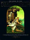 Book of the Dragon's Tooth: An Ancient Manuscript on the Secret History of the Dragon and The...