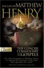 The Life of Matthew Henry and the Concise Commentary on the Gospels
