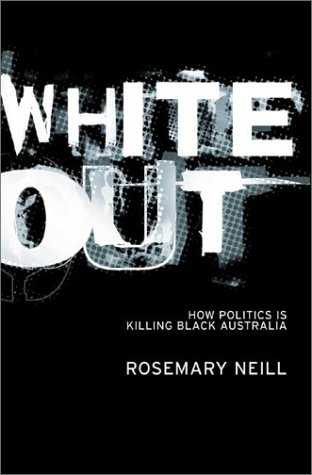 White Out by Rosemary Neill
