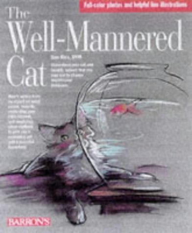 The Well-Mannered Cat by Dan Rice