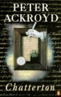 Chatterton by Peter Ackroyd
