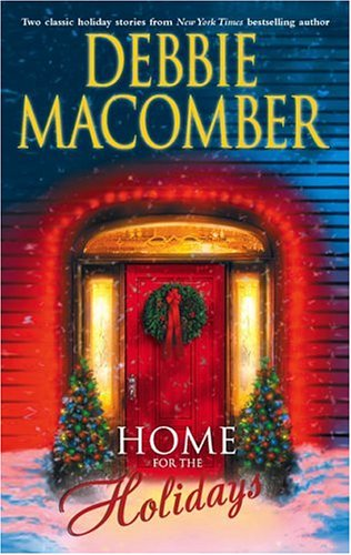 Home for the Holidays by Debbie Macomber