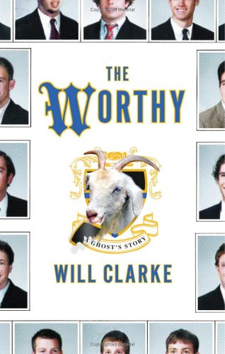 The Worthy by Will Clarke
