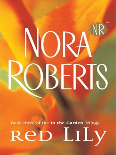 Red Lily by Nora Roberts
