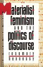 Materialist Feminism and the Politics of Discourse