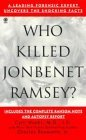 Who Killed Jonbenet Ramsey? by Charles Bosworth Jr.