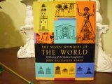 The Seven Wonders of the World: A History of the Modern Imagination