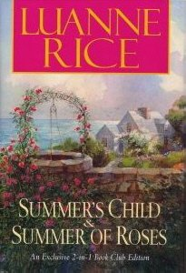Summer's Child & Summer of Roses by Luanne Rice