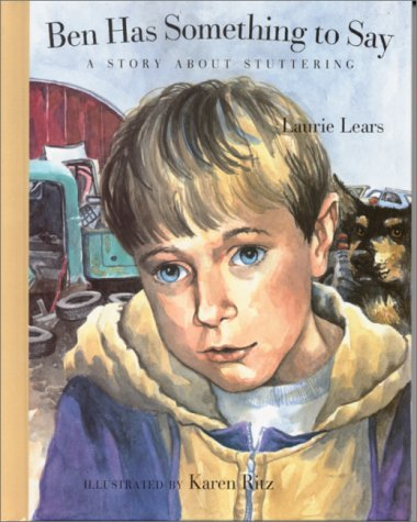 Ben Has Something to Say by Laurie Lears