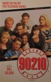 Beverly Hills 90210 (Beverly Hills, 90210 #1)