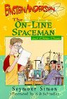 The On-Line Spaceman and Other Cases
