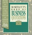 Bartlett's Book of Business Quotation