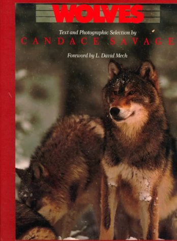 Wolves by Candace Savage