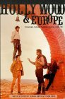 Hollywood and Europe: Economics, Culture, National Identity 1945-95