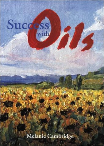Success with Oils