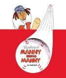 The Story of Manny Being Manny