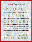 People of the Century: One Hundred Men & Women Who Shaped the Last One Hundred Years