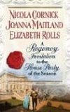A Regency Invitation To The House Party Of The Season