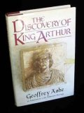 The Discovery of King Arthur