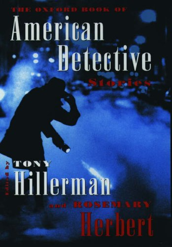 The Oxford Book of American Detective Stories by Tony Hillerman