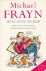 Speak After the Beep by Michael Frayn