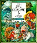 The Sign Of The Seahorse: A Tale Of Greed And High Adventure In Two Acts