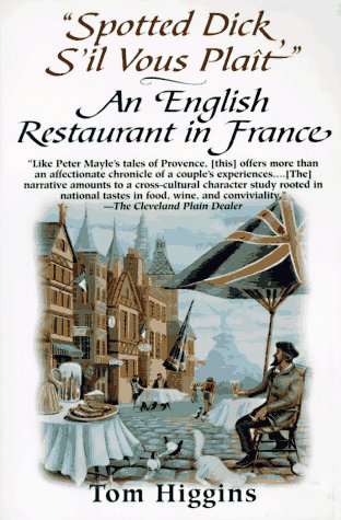Spotted Dick S'il Vous Plait: An English Restaurant in France