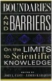 Boundaries And Barriers by John L. Casti