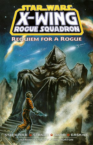 Requiem for a Rogue by Michael A. Stackpole