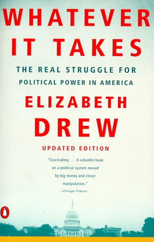 Whatever It Takes: The Real Struggle for Political Power ...