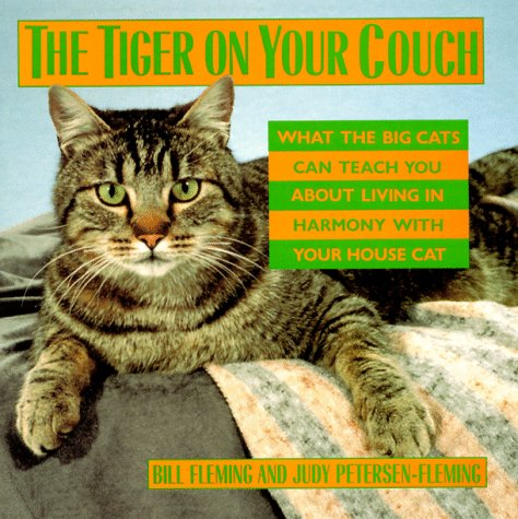 Tiger on Your Couch by Bill Fleming