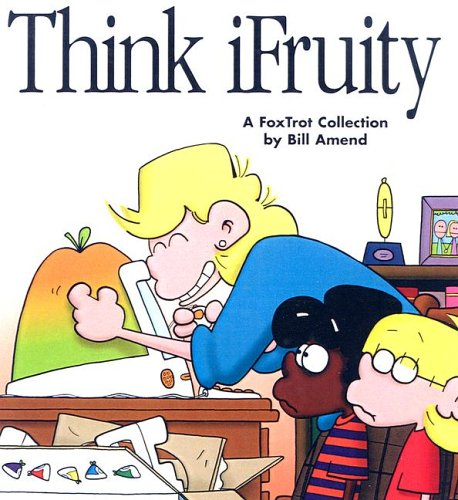 Think iFruity by Bill Amend