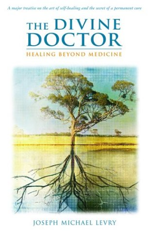 The Divine Doctor, Healing Beyond Medicine