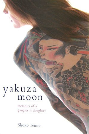 Yakuza Moon by Shōko Tendō