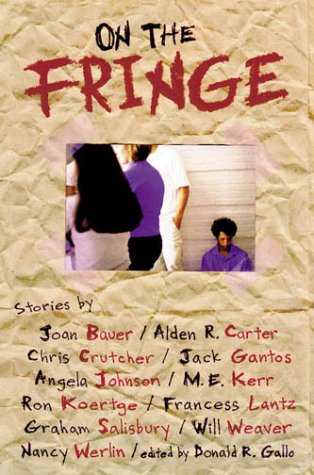 On the Fringe by Donald R. Gallo