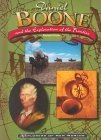 Daniel Boone and the Exploration of the Frontier (Explorers of the New World)