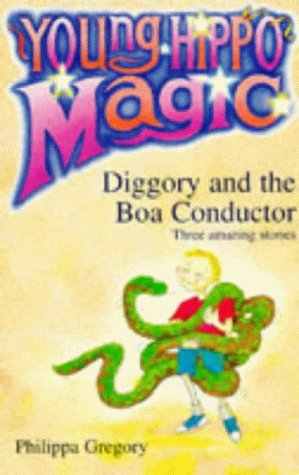 Diggory and the Boa Conductor by Philippa Gregory