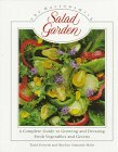 Harrowsmith Salad Garden: A Complete Guide to Growing and Dressing Fresh Vegetables and Greens