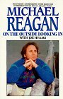 Michael Reagan: On the Outside Looking in